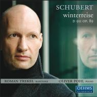 歌曲集『冬の旅』 トレーケル(Br)、O・ポール(p)