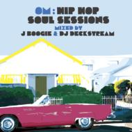 Om: Hip Hop Soul Sessions