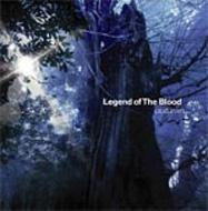 Legend Of The Blood
