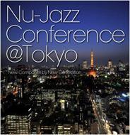 Nu-jazz Conference @ Tokyo