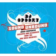 Sound Unbound: Excerpts & Allegories From Sub Rosa