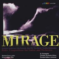 Mirage-baltic Compositions For Guitar & Orch: Evers(G)Aitken(Fl)Katkus / St.christopher Co