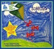 Soaring: Uplifting Music For Kids