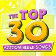 Top 30 Action Bible Songs