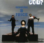 Genocide & Juice