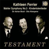 交響曲第3番、亡き子をしのぶ歌 キャスリーン・フェリアー、エードリアン・ボールト&BBC響、オットー・クレンペラー&コンセルトヘボウ管(2CD)