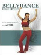 Bellydance Core Fitness: Pilates Inspired Workout