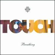 Touch (Gospel)/Breathing