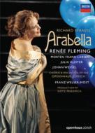『アラベラ』全曲 フリードリヒ演出、ヴェルザー=メスト&チューリヒ歌劇場、フレミング、クライター、他(2007 ステレオ)