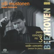 ピアノ協奏曲第3番、ヴァイオリン協奏曲(ピアノ版) ムストネン&タピオラ・シンフォニエッタ