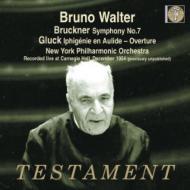 ブルックナー:交響曲第7番、グルック:『トーリードのイフィジェニー』序曲 ブルーノ・ワルター&ニューヨーク・フィル
