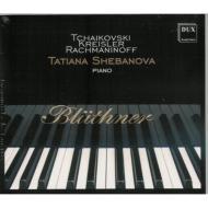 Shebanova Piano Recital-tchaikovsky, Kreisler, Rachmaninov