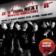 """R-RATED RECORDS presents """"EX R to the NEXT R"""