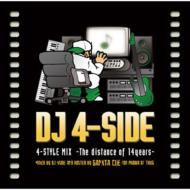 DJ 4-side/4 - Style Mix: The Distance Of 14years