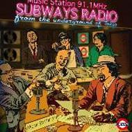 SUBWAYS RADIO
