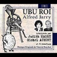 Ubu Roi: Lu Par Judith Magre Michel Aumont Et 20