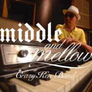 middle & mellow of CRAZY KEN BAND