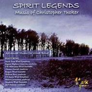 Spirit Legends-music Of Christopher Tucker: V / A