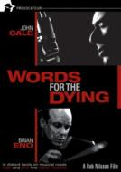 Words For The Dying