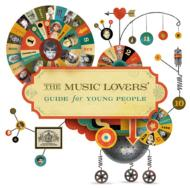 Music Lovers Guide For Youngh People