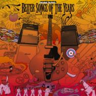 BETTER SONGS OF THE YEARS
