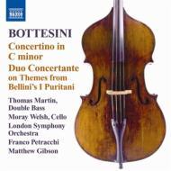 コントラバス協奏曲、『アリババ』序曲、『清教徒』のテーマによる二重協奏曲、他 マーティン、ペトラッキ、ロンドン響、他