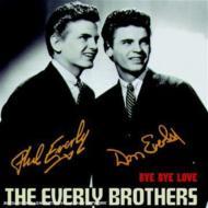 Bye Bye Love : Every Brothers   HMV&BOOKS online : Online Shopping ...