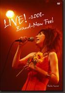LIVE! -2008- Brand-New Feel
