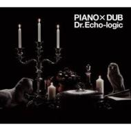 Dr.Echo-Logic / Piano X Dub
