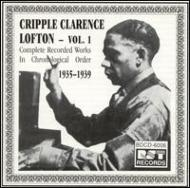 Cripple Clarence Lofton/Complete Recorded Works: 1935-1939