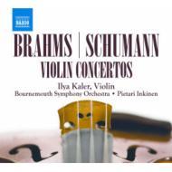 ブラームス:ヴァイオリン協奏曲、シューマン:ヴァイオリン協奏曲 カーラー、インキネン&ボーンマス響