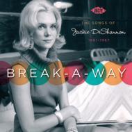 Break A Way -The Songs Of Jackie Deshannon 1961-1967