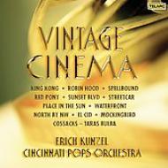 Vintage Cinema: Kunzel / Cincinnati Pops O