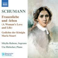 歌曲集第5集(女の愛と生涯、メアリー・スチュアート女王の詩、他) ルーベンス、ヒールシャー
