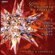 christmas a cappella songs from around the world chicago a cappella