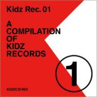 Kidz Rec.01-A COMPILATION OF KIDZ RECORDS