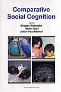 Comparative Social Cognition