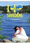 I Love SWEDEN!