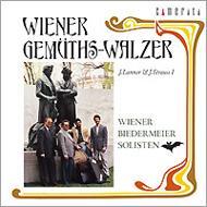 ウィ-ン情緒-wiener Gemuths: Wiener Biedermeier Solisten