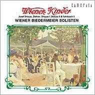 ウィーンっ子たち-wiener Kinder: Wiener Biedermeier Solisten