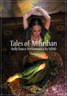 Tales Of Mihriban: Belly Dance Performance By Miho