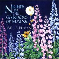 Nights In The Gardens Of Maine
