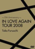 〜15th Anniversary〜IN LOVE AGAIN TOUR 2008