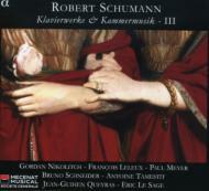 シューマン:ピアノ曲・室内楽作品集 Vol.3 エリック・ル・サージュ(p)、ジャン=ギァン・ケラス(vc)、ゴルダン・ニコリッチ(vn)、レ・ヴァン・フランセのメンバー、他