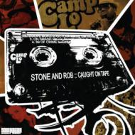 Stone & Rob Caught On Tape