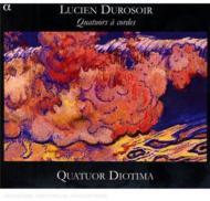 デュロゾワール:弦楽四重奏曲全集 ディオティマ弦楽四重奏団