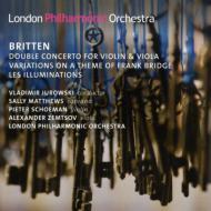 二重協奏曲、ブリッジの主題による変奏曲、イリュミナシオン V.ユロフスキ&ロンドン・フィル、マシューズ、シェーマン、ツェムツォフ