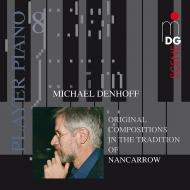 プレイヤー・ピアノ Vol.8〜デンホフ:2台のプレイヤー・ピアノのための作品集