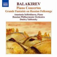 ピアノ協奏曲第1番、第2番、大幻想曲 セイフェトディノーヴァ、D.ヤブロンスキー&ロシア・フィル