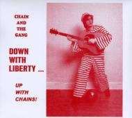 Down With Liberty: Up With Chains